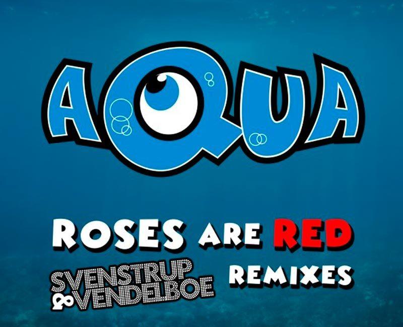 AQUA / Roses Are Red (2017)