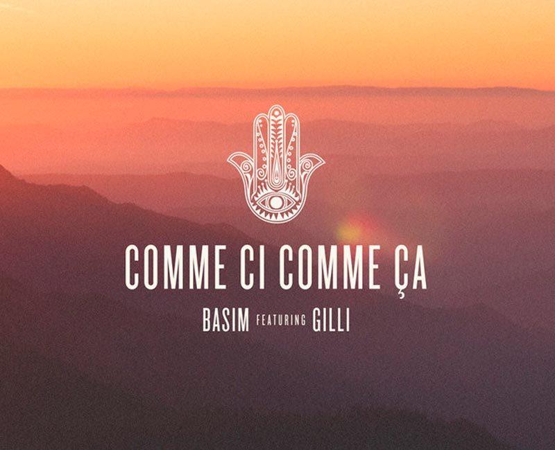 BASIM Feat. GILLI / Comme Ci Comme Ca