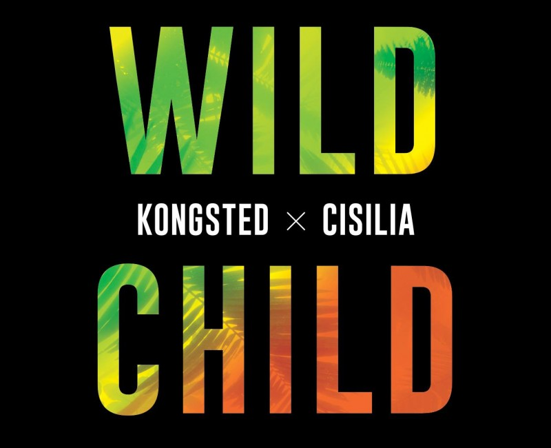 KONGSTED & CISILIA / Wild Child