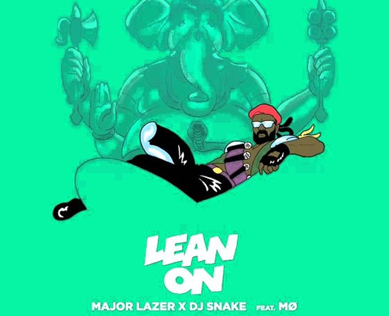 MAJOR LAZER X DJ SNAKE Feat. MØ / Lean On