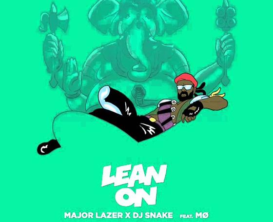 MAJOR LAZER X DJ SNAKE Feat. MØ / Lean On
