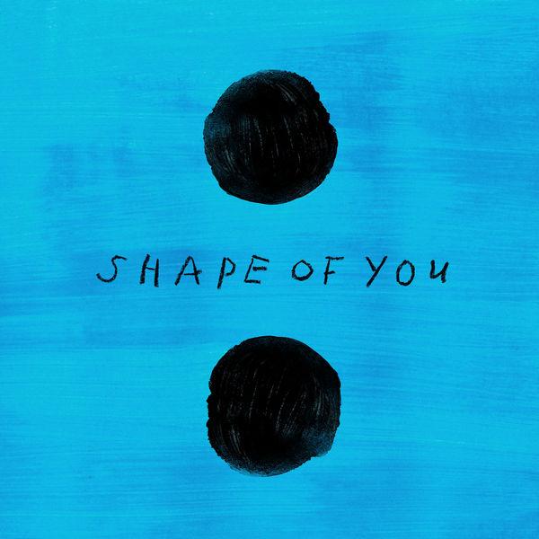 ED SHEERAN / Shape Of You